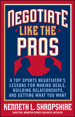 Negotiate Like the Pros