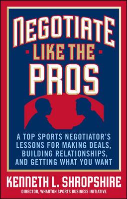 Negotiate Like the Pros
