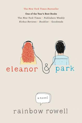 Staff Reads: Eleanor & Park by Rainbow Rowell