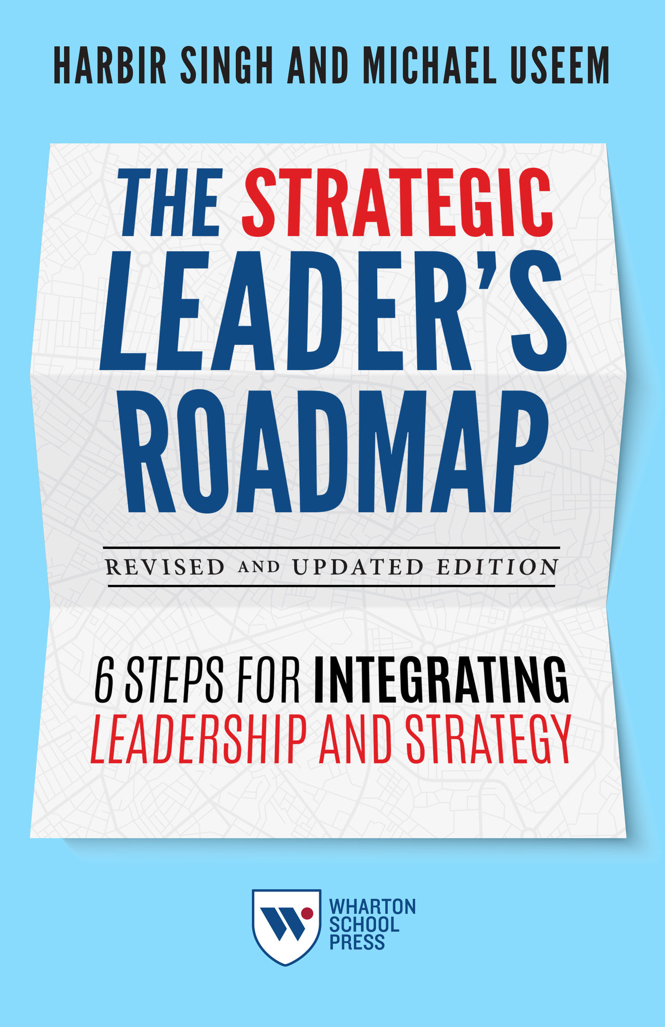 The Strategic Leader's Roadmap, Revised and Updated Edition Cover Image